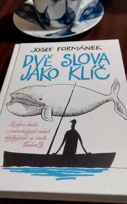 Josef Formánek - Dvě slova jako klíč