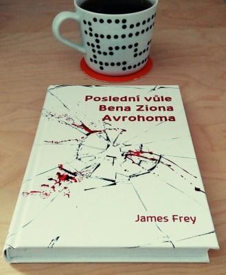 James Frey: Poslední vůle Bena Ziona Avrohoma