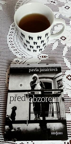 Pavla Jazairiová: Před obzorem