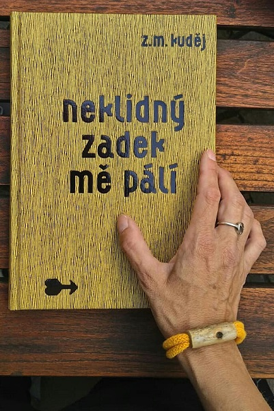 Zdeněk Matěj Kuděj: Neklidný zadek mě pálí